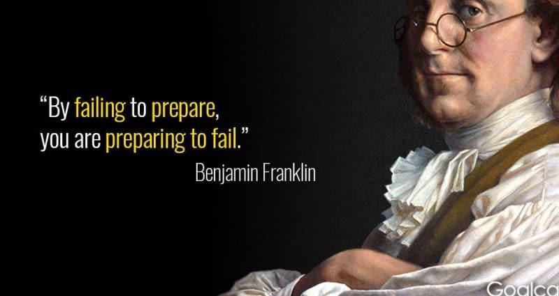 ben franklin failing to prepare