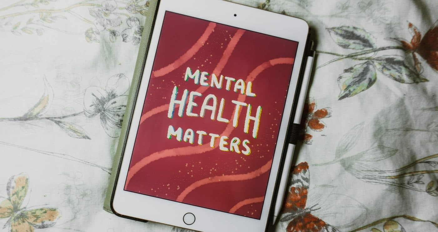Ipad with Mental health matters written on it